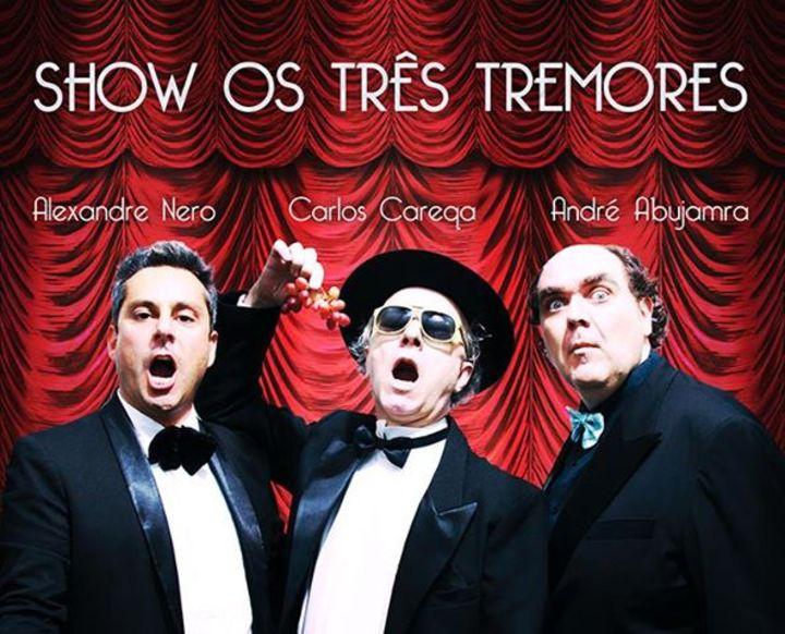 Os Três Tremores Tour Dates