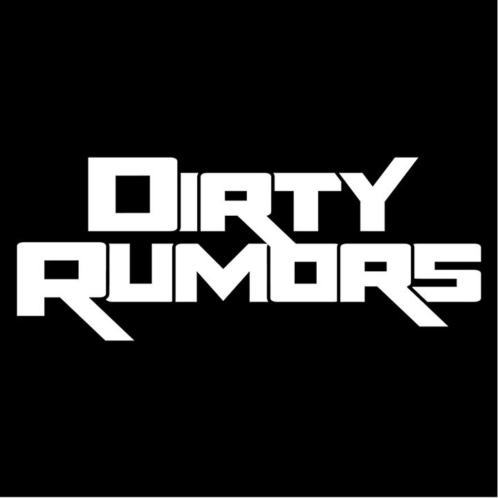 Dirty Rumors Tour Dates
