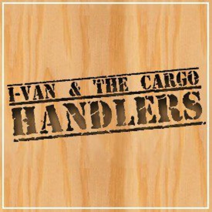 I-VAN & THE CARGO HANDLERS Tour Dates