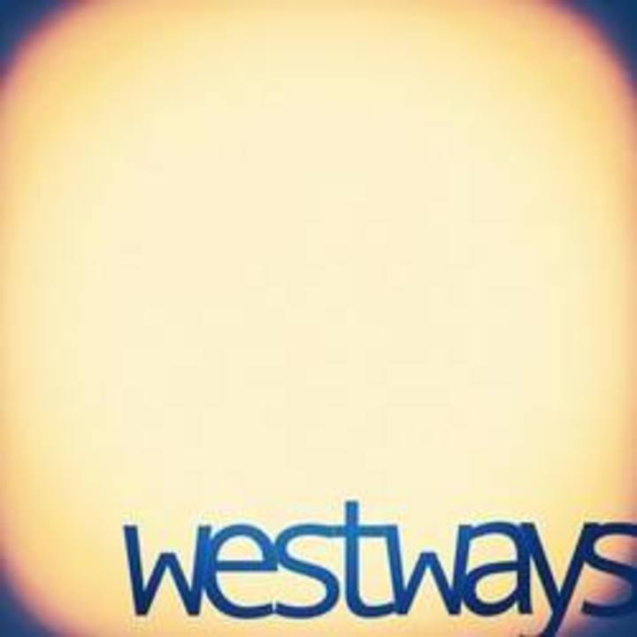 Westways Tour Dates
