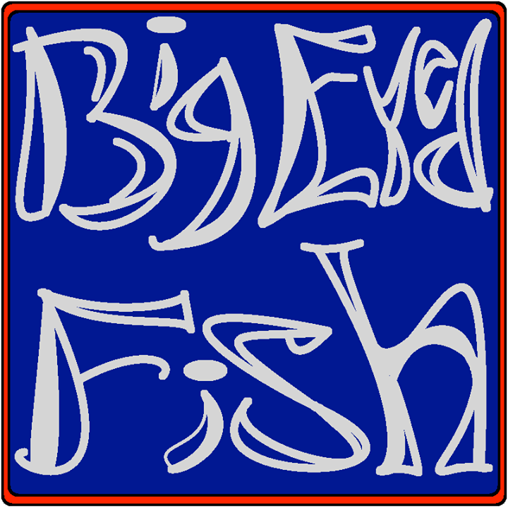 Big eyed fish  Tour Dates