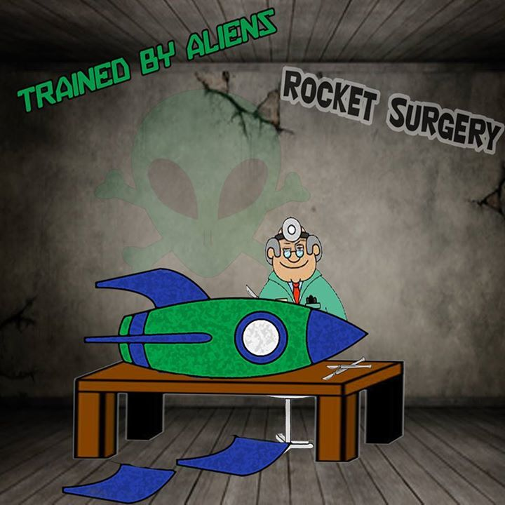 Trained By Aliens Tour Dates
