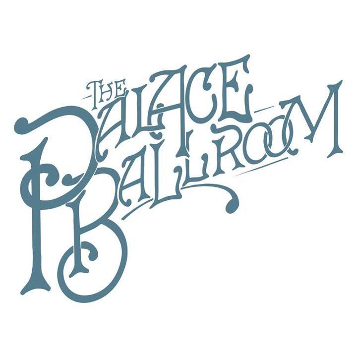 The Palace Ballroom Tour Dates