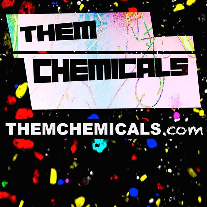 Them Chemicals Tour Dates