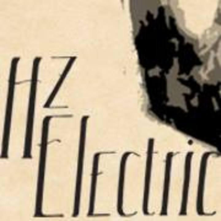 Hz Electric Tour Dates