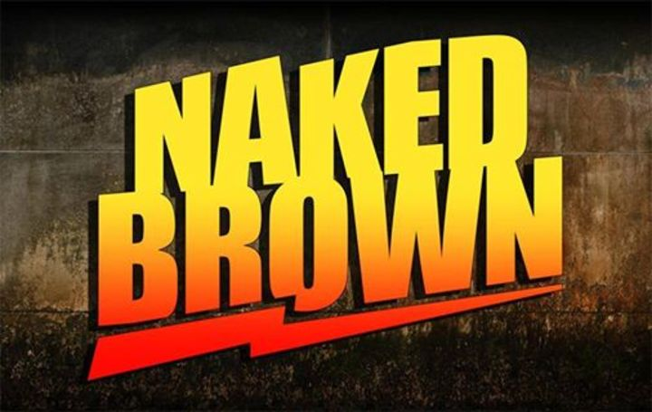 Naked Brown Tour Dates