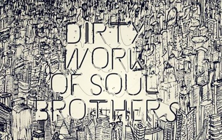 Dirty Work Of Soul Brothers Tour Dates