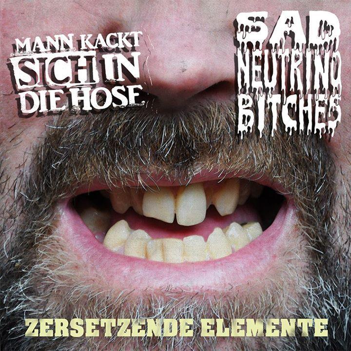 Sad Neutrino Bitches Tour Dates