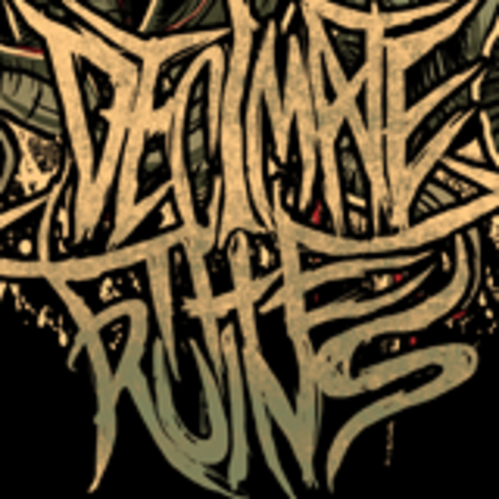Decimate The Ruins Tour Dates