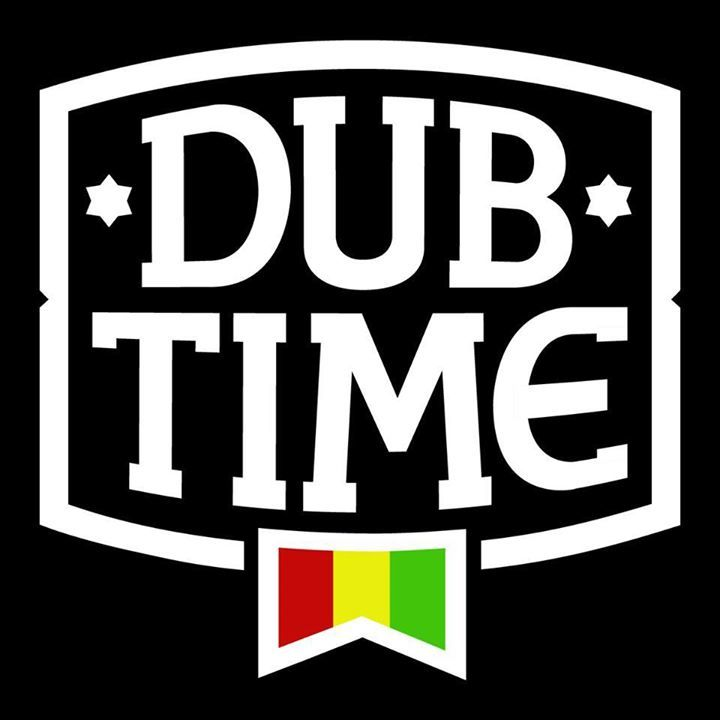 Dubtime Tour Dates