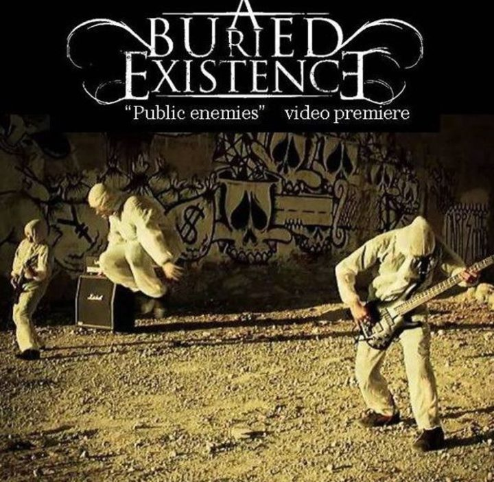 A BURIED EXISTENCE Tour Dates