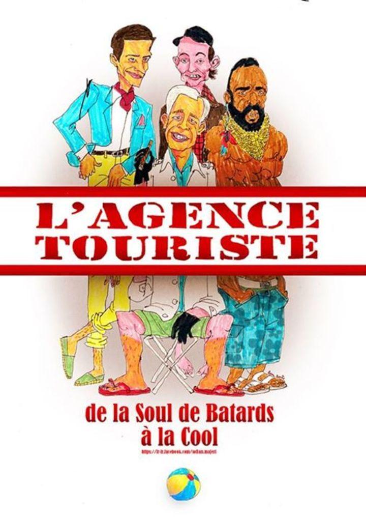 L'Agence Touriste Tour Dates