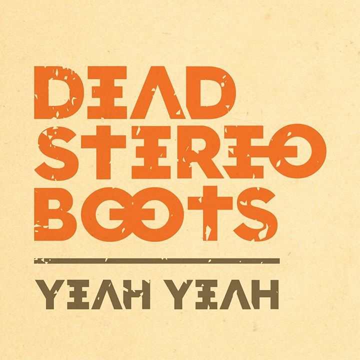 Dead Stereo Boots Tour Dates