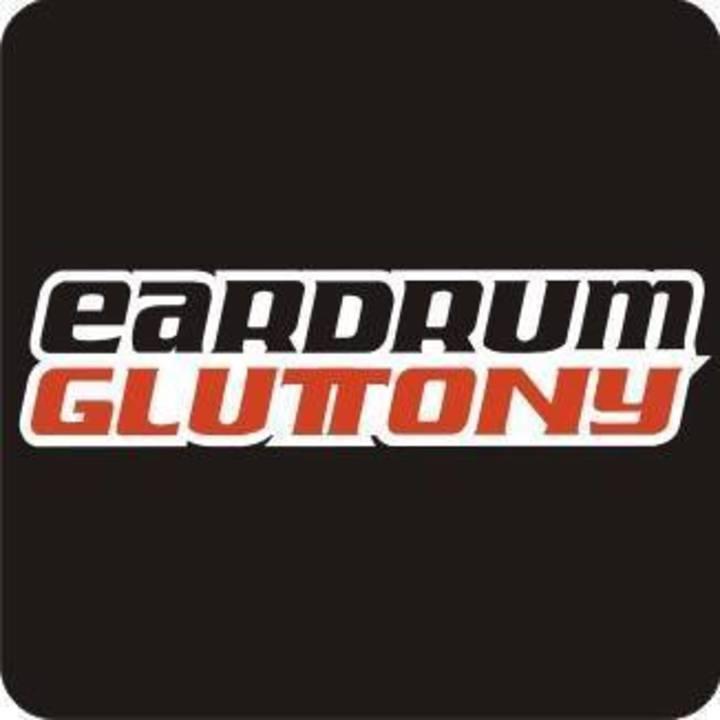 Eardrum Gluttony Tour Dates