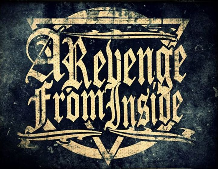 A REVENGE from INSIDE ( A.R.F.I ) Tour Dates