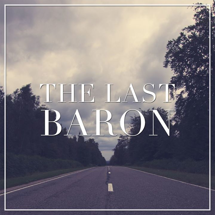 The Last Baron Tour Dates