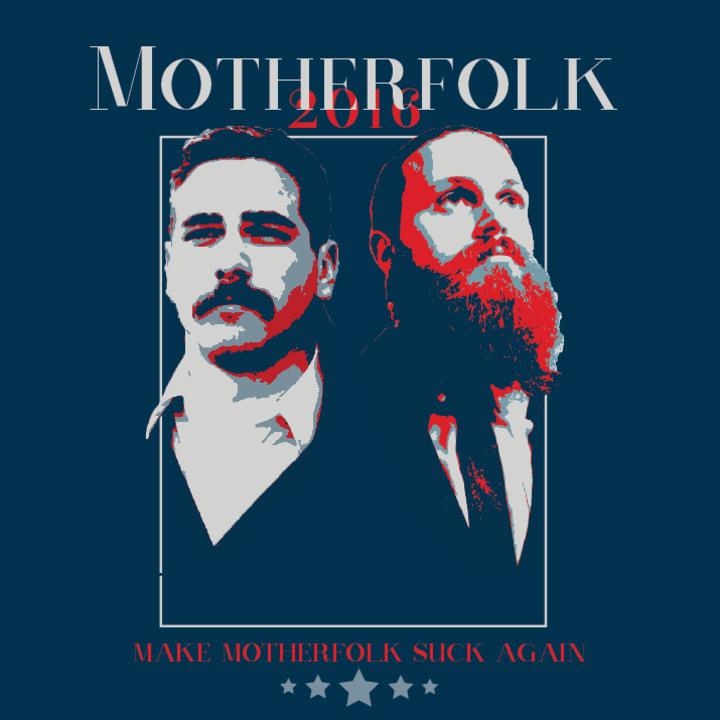 Motherfolk Tour Dates