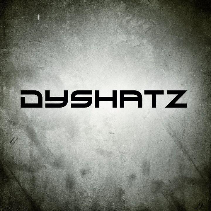 DYSHATZ Tour Dates