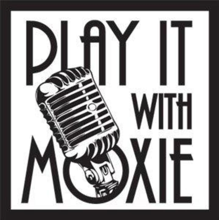 Play it With Moxie Tour Dates