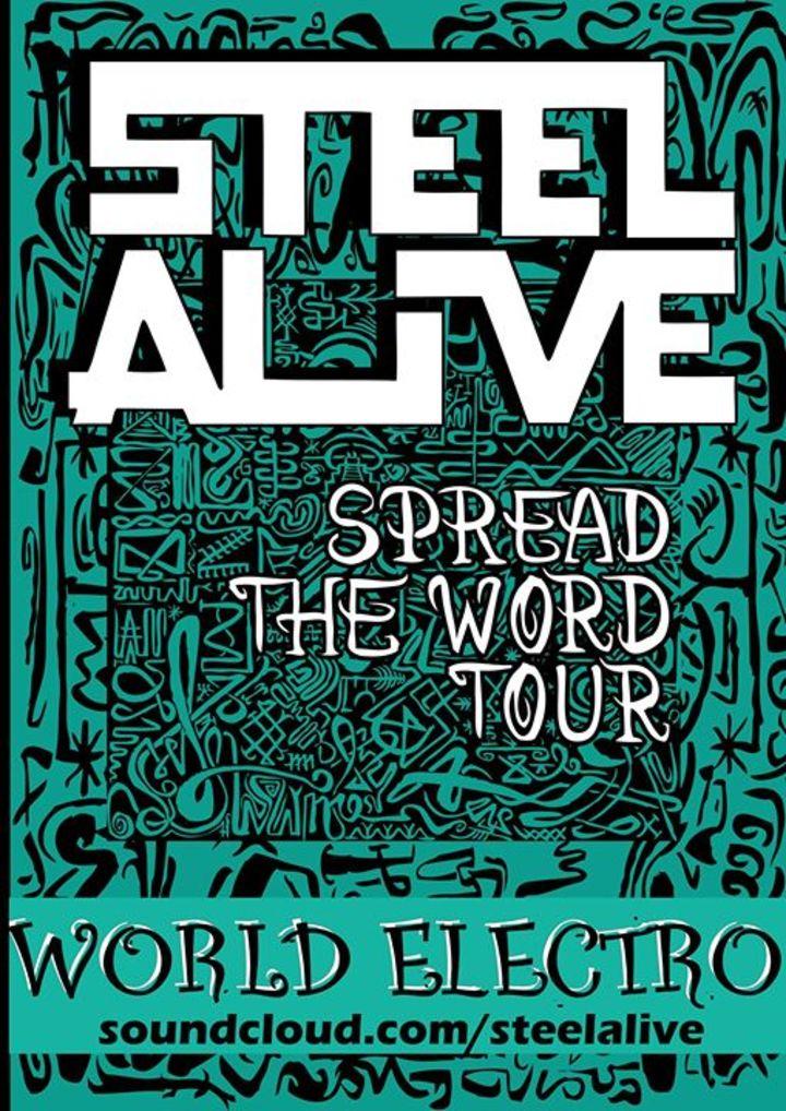 Steel Alive Tour Dates