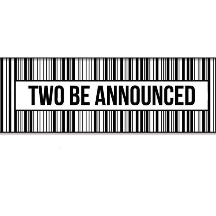 Two Be Announced Tour Dates