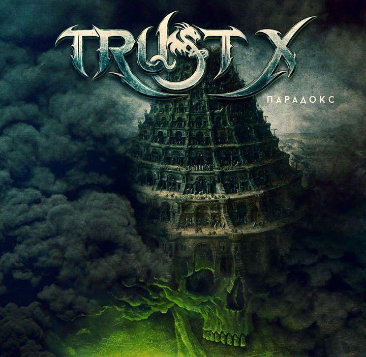 TRUST X Tour Dates