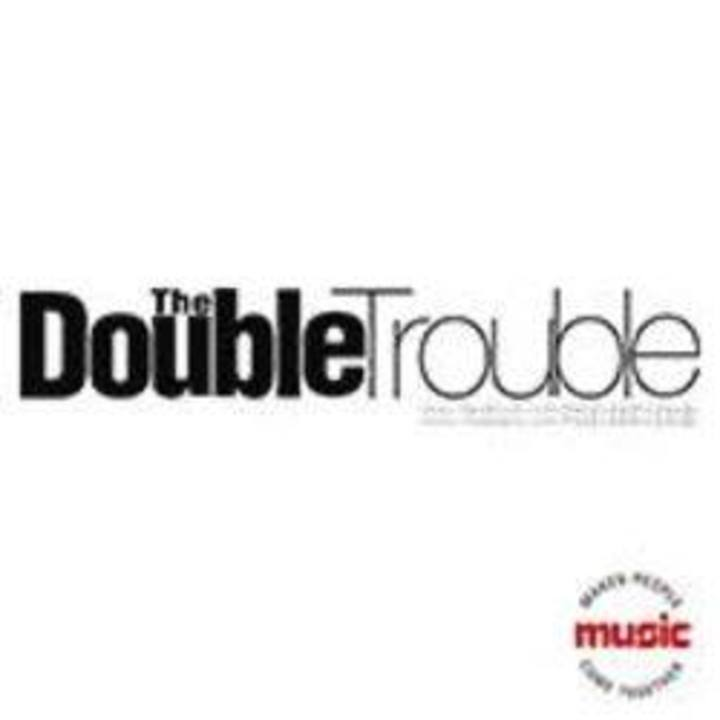The Double Trouble Dj's Tour Dates