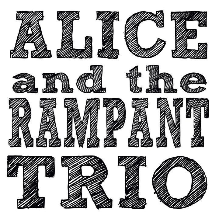 Alice and the Rampant Trio Tour Dates
