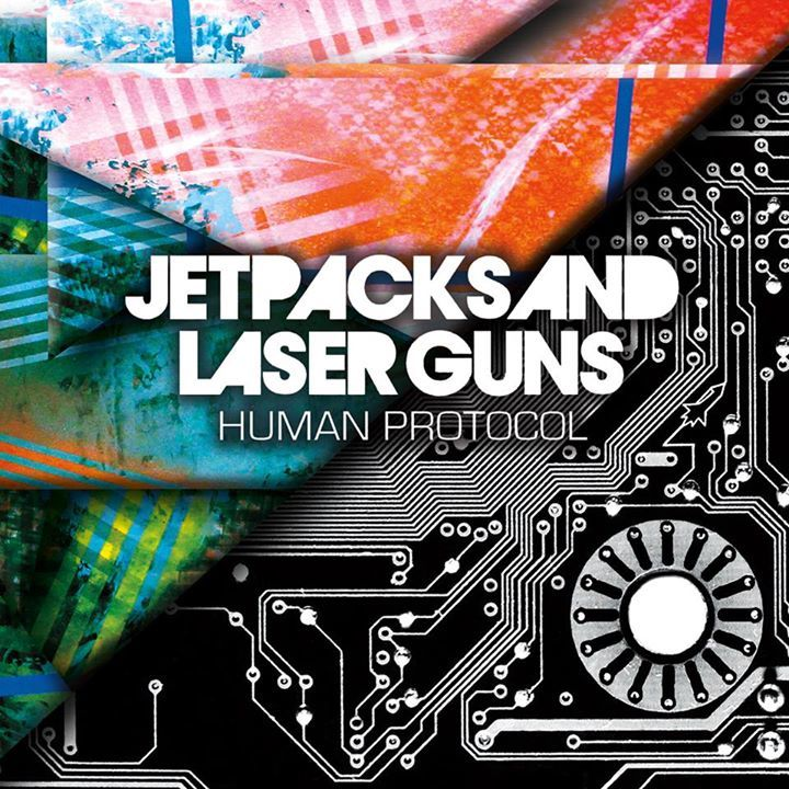 Jetpacks And Laser Guns Tour Dates