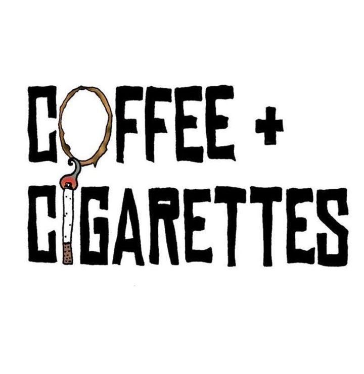Coffee + Cigarettes Tour Dates
