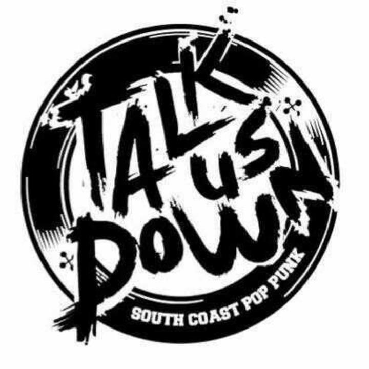 TALK US DOWN Tour Dates