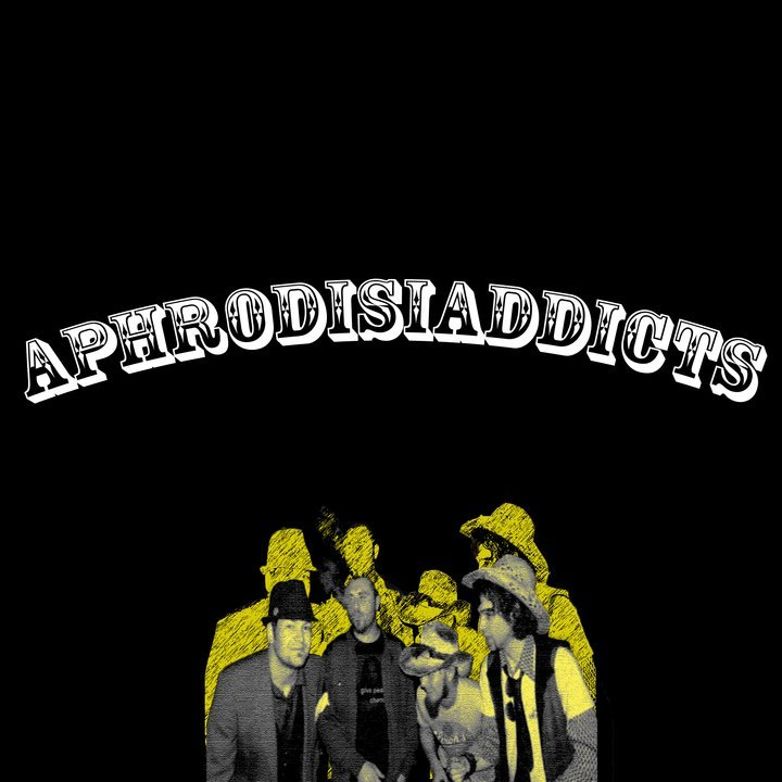aphrodisiaddicts Tour Dates