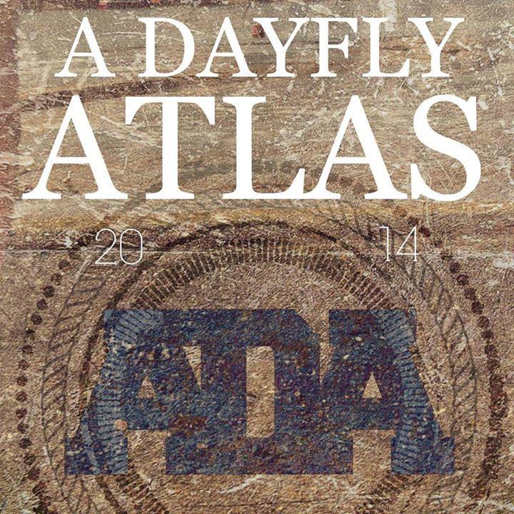 A Dayfly Atlas Tour Dates