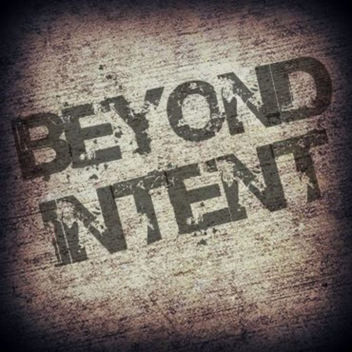 Beyond Intent Tour Dates
