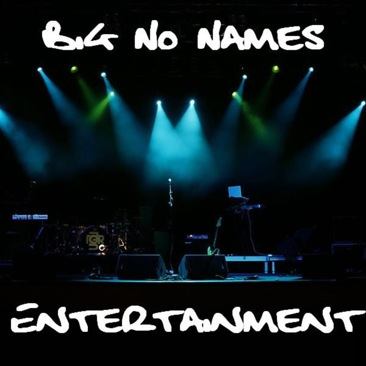 Big No Names Entertainment @ Your Mom's Place - Oklahoma City, OK
