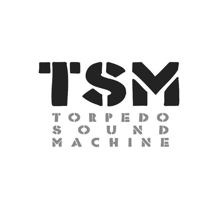 Torpedo Sound Machine Tour Dates
