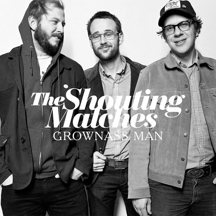The Shouting Matches Tour Dates