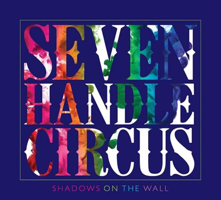 Seven Handle Circus Tour Dates