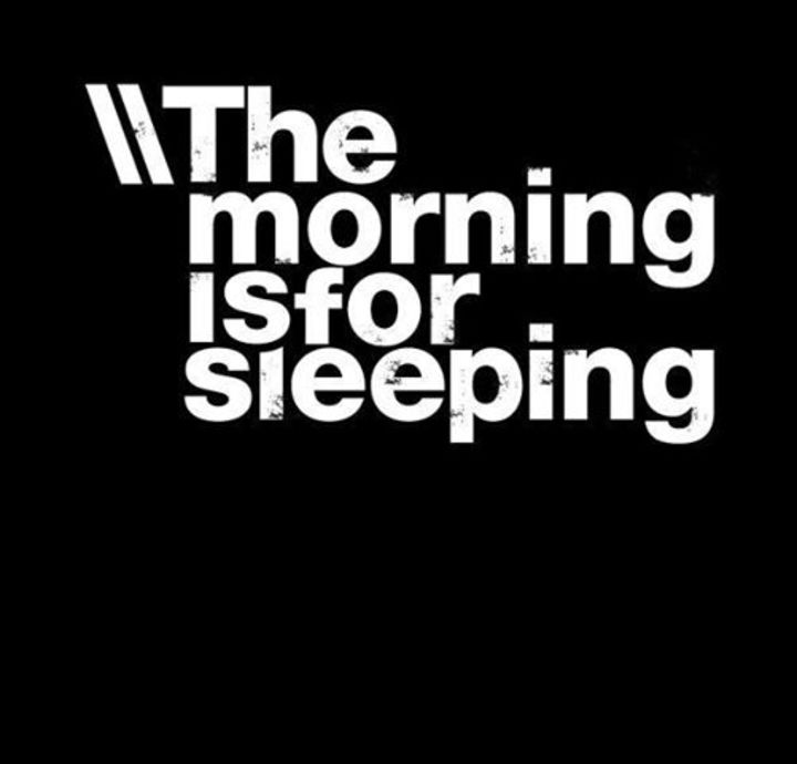 The Morning is for Sleeping Tour Dates