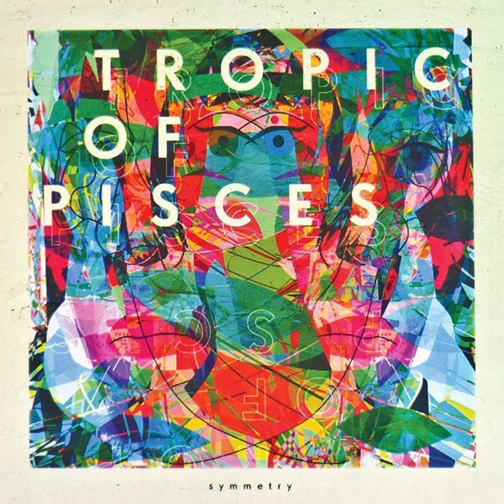Tropic of Pisces Tour Dates