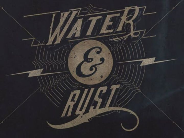Water and Rust Tour Dates