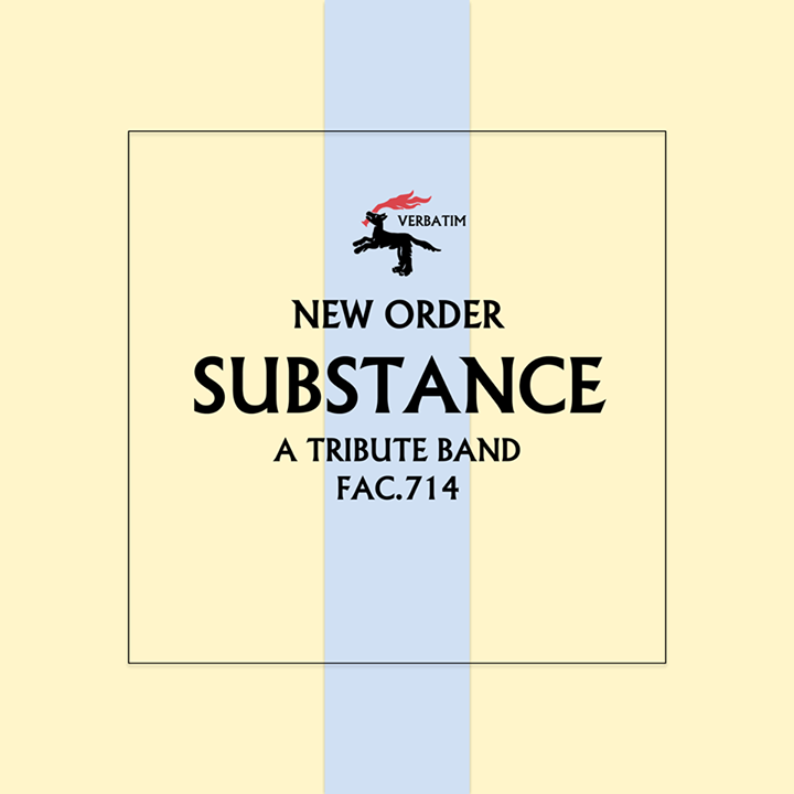 Substance - A New Order Tribute Tour Dates