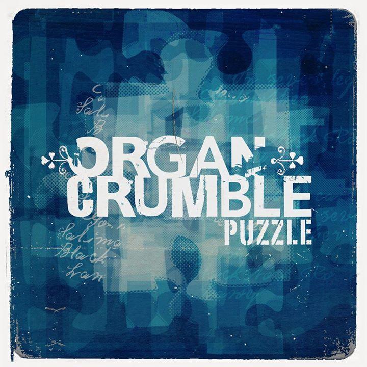 ORGAN CRUMBLE Tour Dates