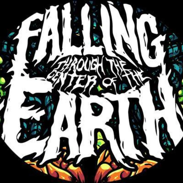 Falling Through The Center Of The Earth Tour Dates