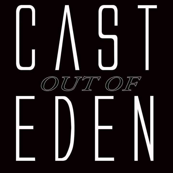 Cast Out Of Eden Tour Dates