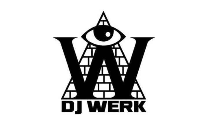 DJ WERK Tour Dates