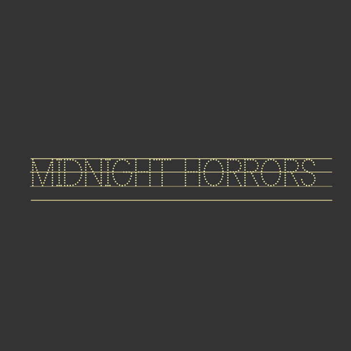 Midnight Horrors Tour Dates