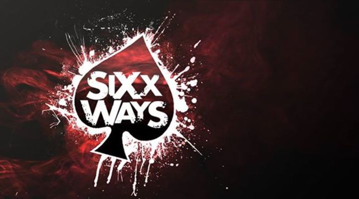 SIXX WAYS Tour Dates