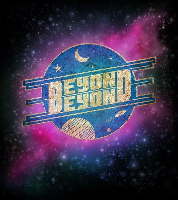 Beyond Beyond Tour Dates