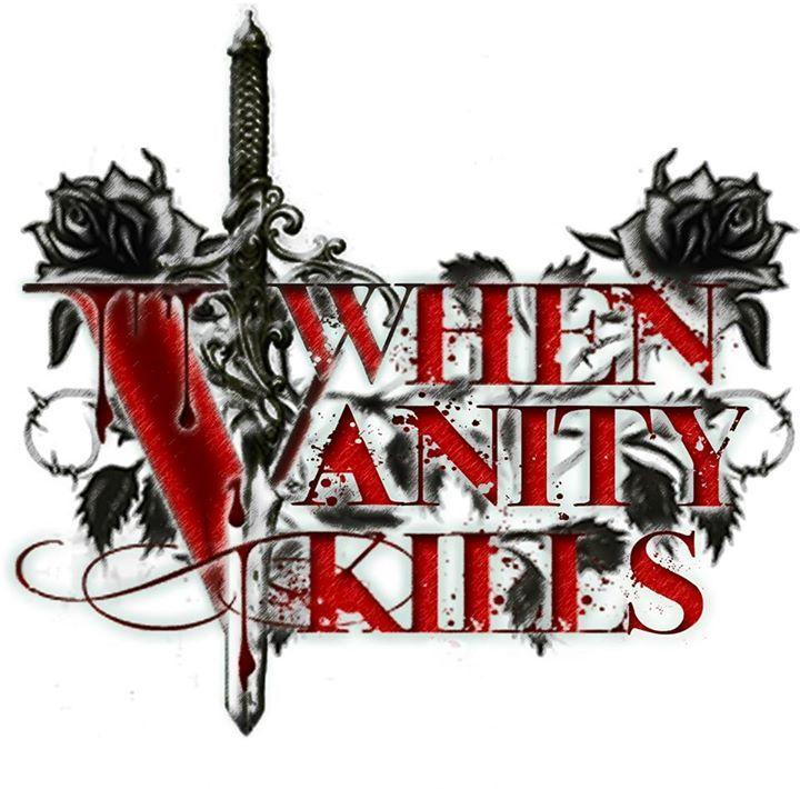When Vanity Kills Tour Dates
